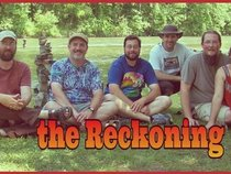 -*The Reckoning*-