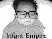 Image for Infant Empire
