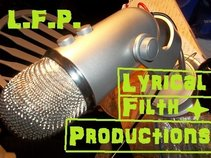 Lyrical Filth Productions aka L.F.P.