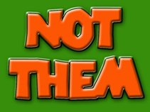 Not Them