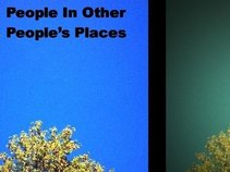 People In Other People's Places