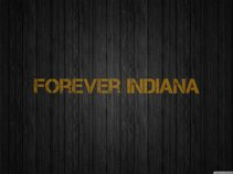 Forever Indiana