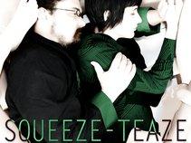 Squeeze-Teaze