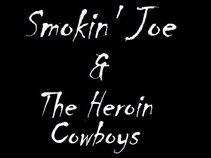 Smokin' Joe & The Heroin Cowboys