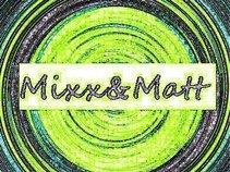 Mixx&Matt