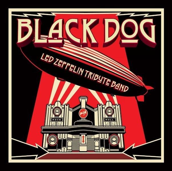 Black Dog Led Zeppelin Tribute