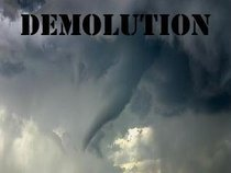 DEMOLUTION