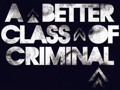 aBetterClassOfCriminal