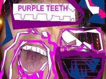 PURPLE TEETH
