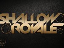 Shallow Royale