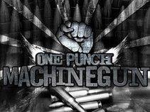 One Punch Machine Gun