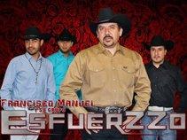 Francisco Manuel y su grupo Esfuerzzo