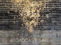 Broadcast Safe