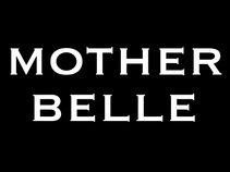 Mother Belle
