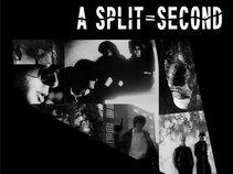 A Split-Second