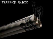 Traffick Blaqq