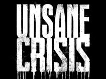 Unsane Crisis