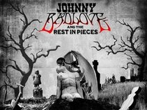Johnny Bad Love & the Rest In Pieces