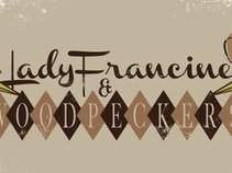Lady Francine and the Woodpeckers