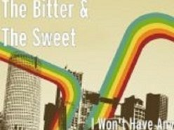 The Bitter & The Sweet