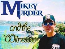 mikey murder