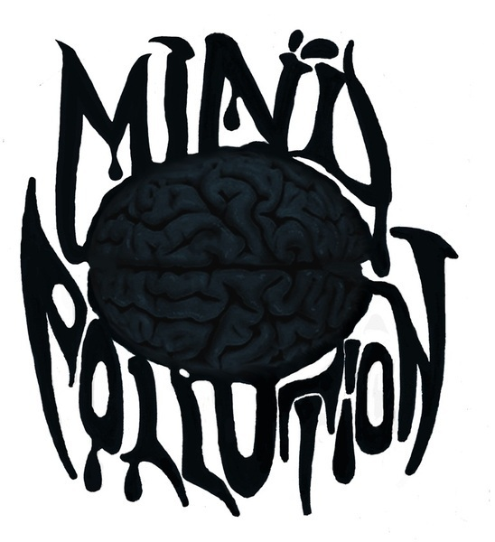 Mind Pollution Your Pollution