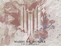 Marry Me, Murder
