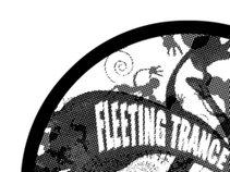 Fleeting Trance