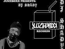 DJ Shady [Juiceboxx Records]