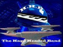 The Hard Headed Band!