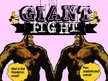 GIANT FIGHT