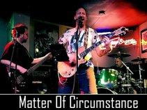 Matter of Circumstance