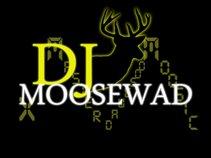 DJ Moosewad