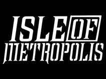 Isle of Metropolis