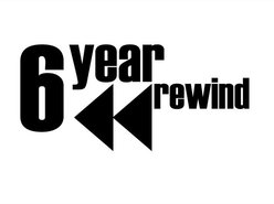 Image for 6 Year Rewind