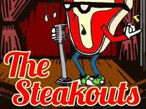 The Steakouts