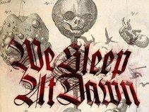 We Sleep At Dawn