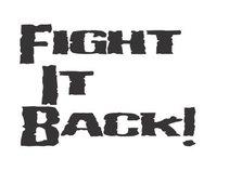 Fight It Back!