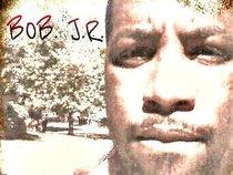 BOB. J.R.