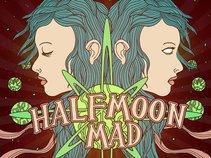 Halfmoon Mad