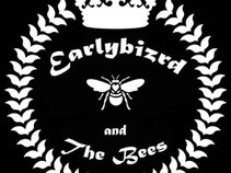 Earlybizrd and The Bees