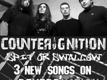 CounterIgnitioN (Spit or swallow out now!)