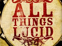 All Things Lucid