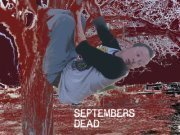 Septembers Dead