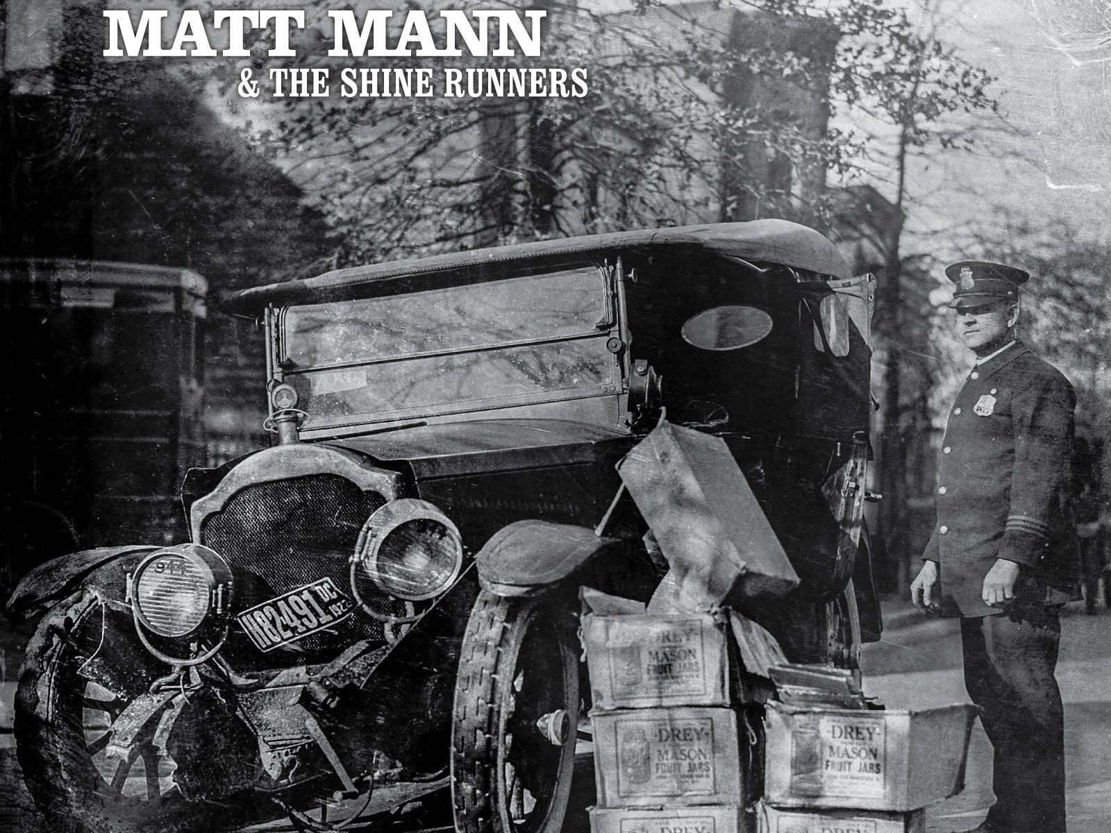 Image for Matt Mann and The Shine Runners