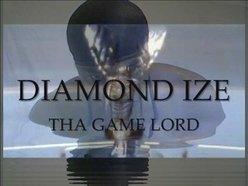 "DIAMOND IZE ""THA GAME LORD"""