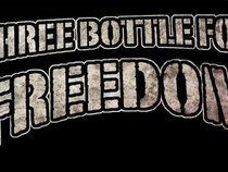 THREE BOTTLE FOR FREEDOM