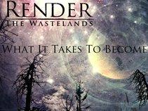 Render The Wastelands