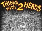 Image for Thing with Two Heads