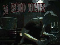 30 Second Theater